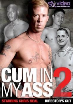 Cum In My Ass 2 (2007)