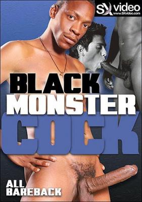 Black Monster Cock (2009)