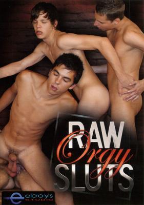 Raw Orgy Sluts (2010)